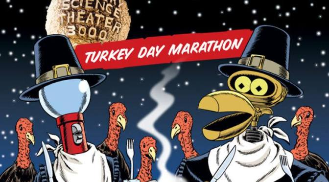 The Mystery Science Theater 3000 Turkey Day Marathon Returns