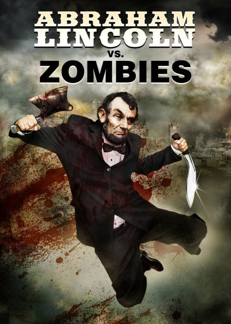 mashup movies abraham lincoln vs zombies