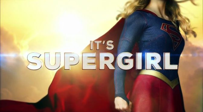 Supergirl Trailer: CBS Offers Extended First Look