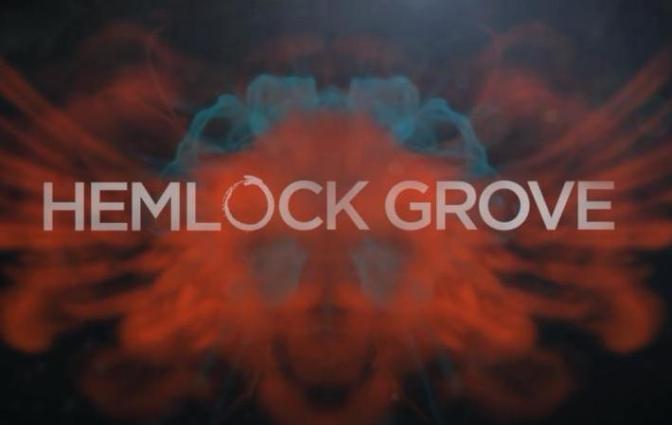 Hemlock Grove: The Final Chapter Heads to Netflix!