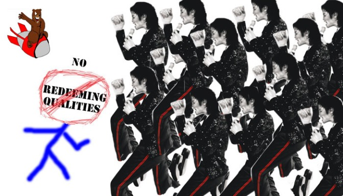 No Redeeming Qualities: I Could Fight 12 Michael Jacksons