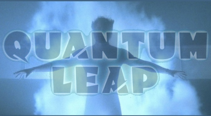 Quantum Leap: Sam's Ten Most Memorable Leaps…