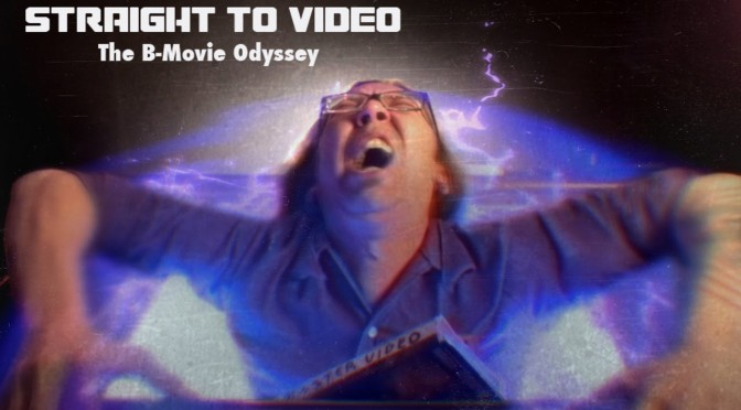 Countdown to Halloween: Straight To Video, The B-Movie Odyssey