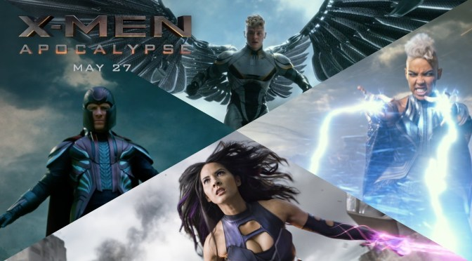 X-Men: Apocalypse – Four Horsemen Featurette and New International Trailer