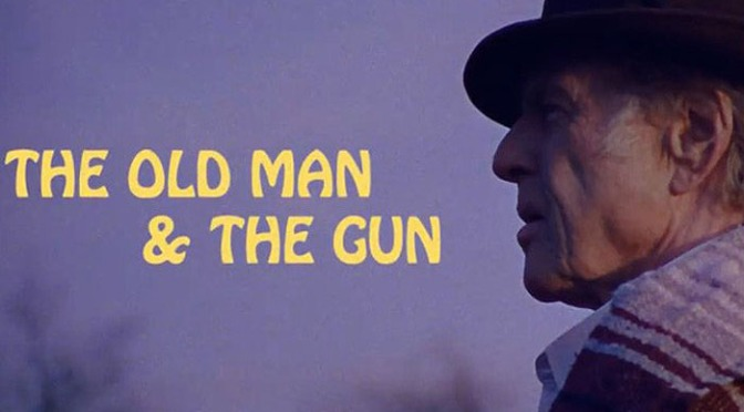 The Old Man And The Gun Trailer: Robert Redford Reteams With David Lowery As A Gentleman Bank Robber